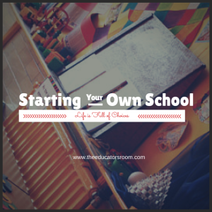 Starting Your Own School