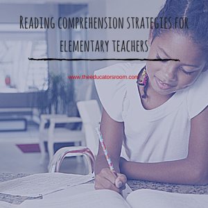 Reading comprehension strategies for