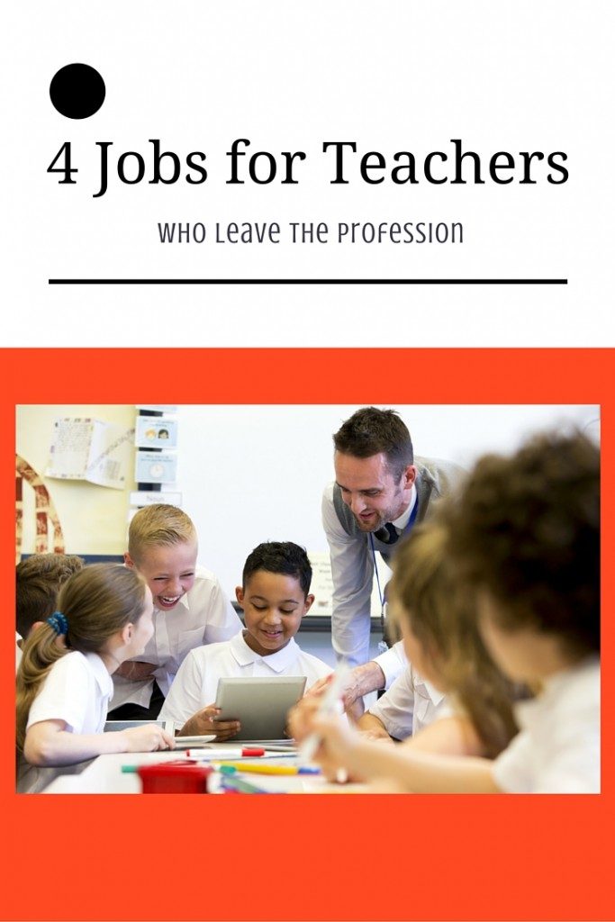 4 Jobs for Teachers
