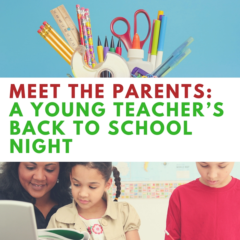 Empowering Parents In Special Education >> Back to School Night is Scary for New Teachers