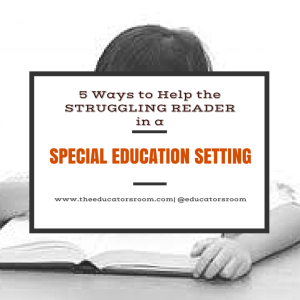 5 Ways to Help the STRUGGLING READER in