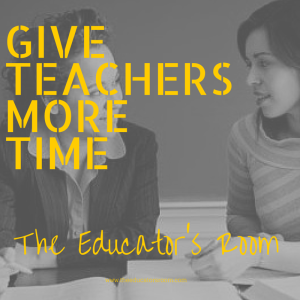 Give Teachers More TIME NOGAIN