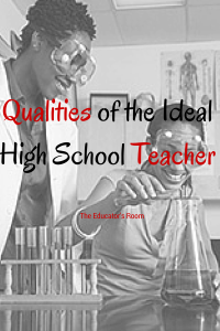 Qualities of the Ideal High School