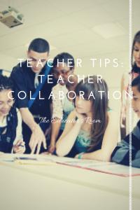 Teacher Tips_ Teacher Collaboration