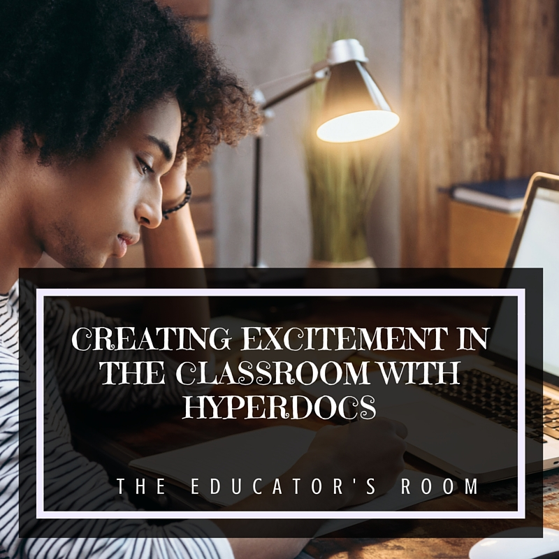 Creating Excitement In The Classroom With Hyperdocs