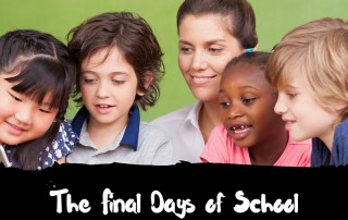 Final Days of School