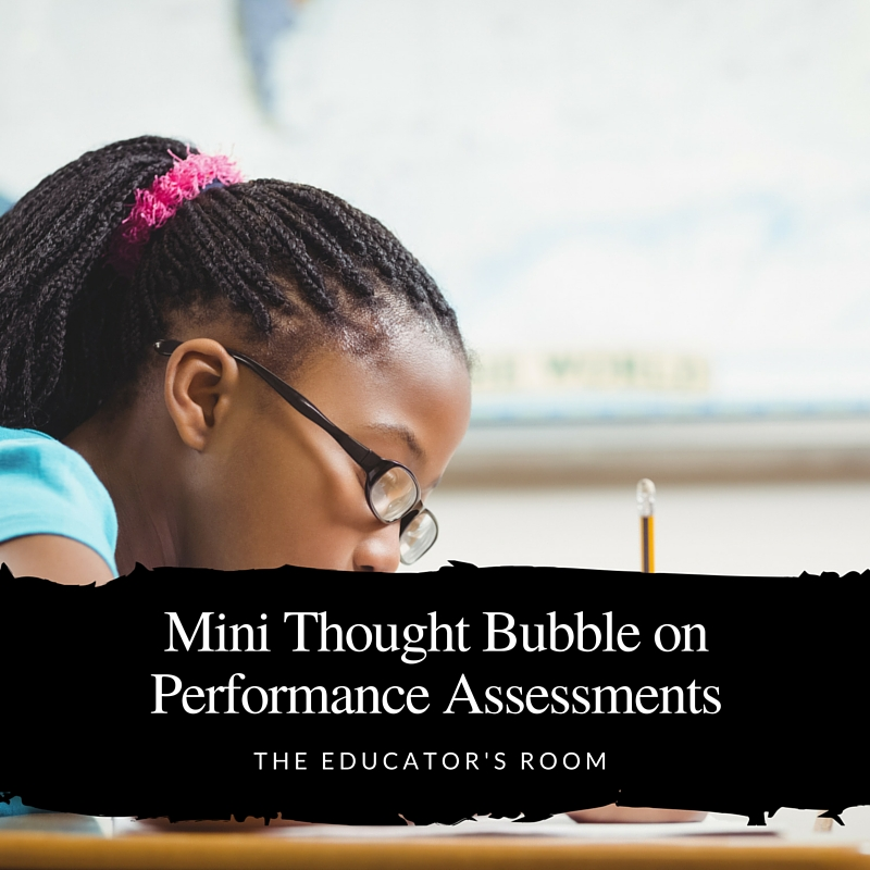Mini Thought Bubble on Performance Assessments