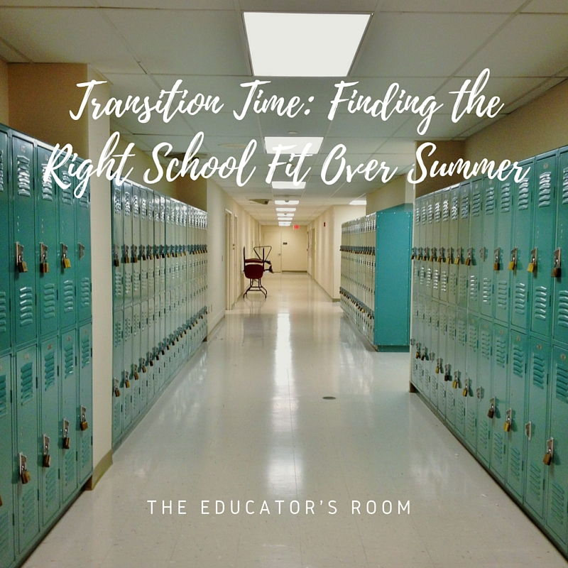 Transition Time- Finding the Right School Fit Over Summer