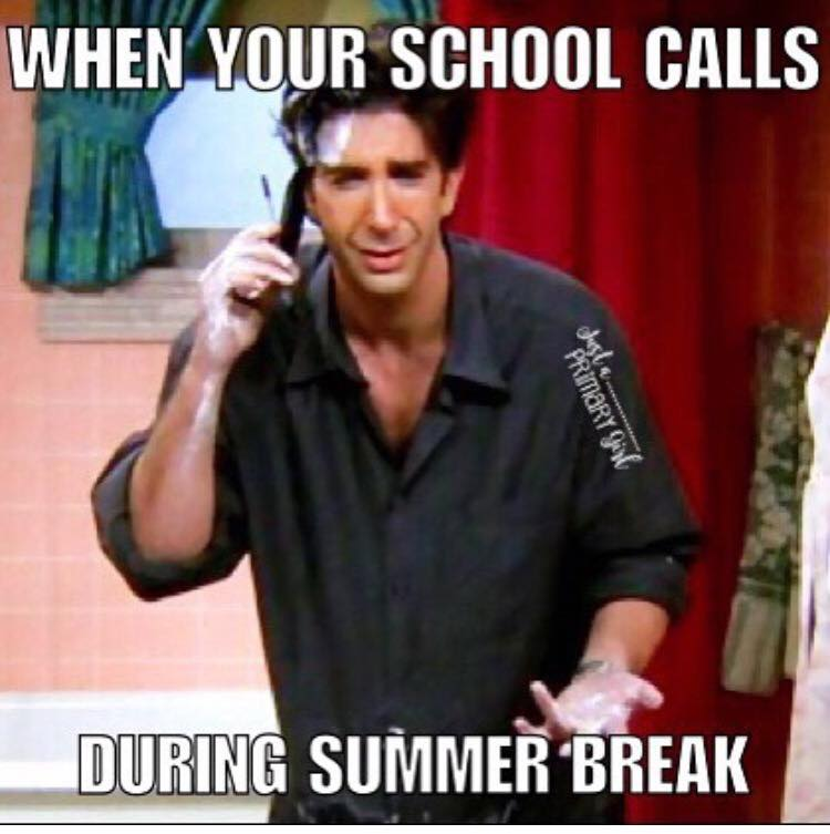 Summer Vacation Memes For Teachers The Educators Room