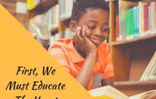 First We Must Educate the Heart