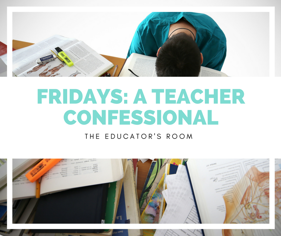 fridays-a-teacher-confessional