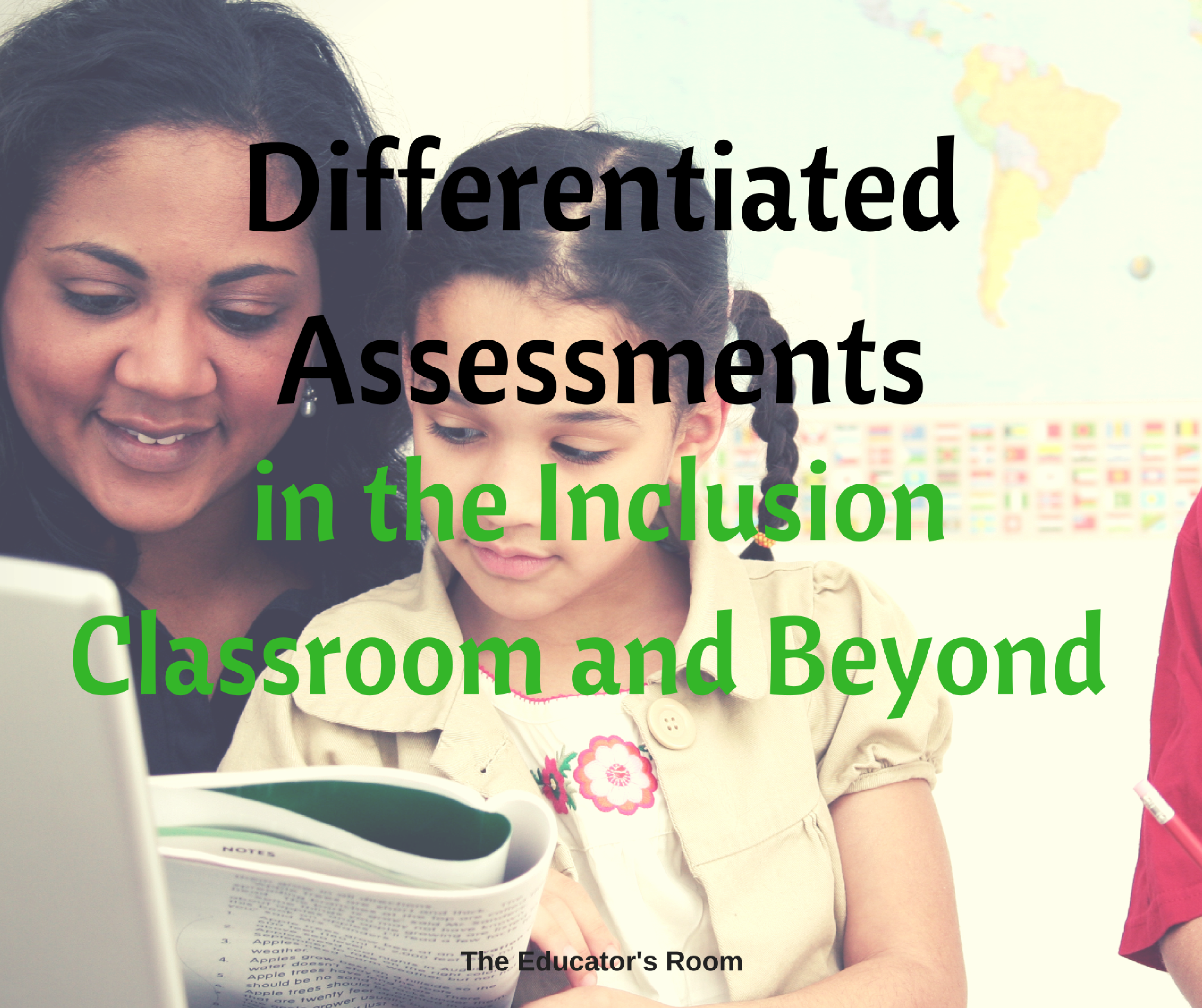 differentiated-assessments-in-the-inclusion-classroom-and-beyond