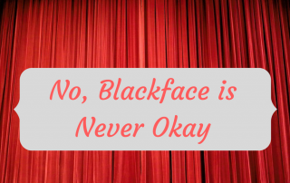 no-blackface-is-never-okay