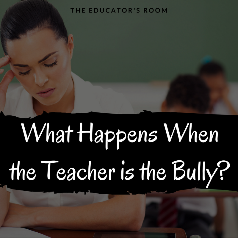 what-happens-when-the-teacher-is-the-bully-1
