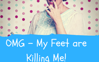 my-feet-are-killing-me