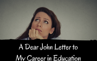 Dear John Letter to My Career