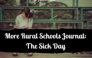 Rural Schools - Sick Day