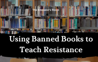 Using Banned Books to Teach Resistance