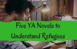 YA Novels to Understand Refugees