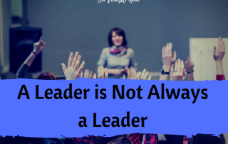 A Leader is not always a Leader