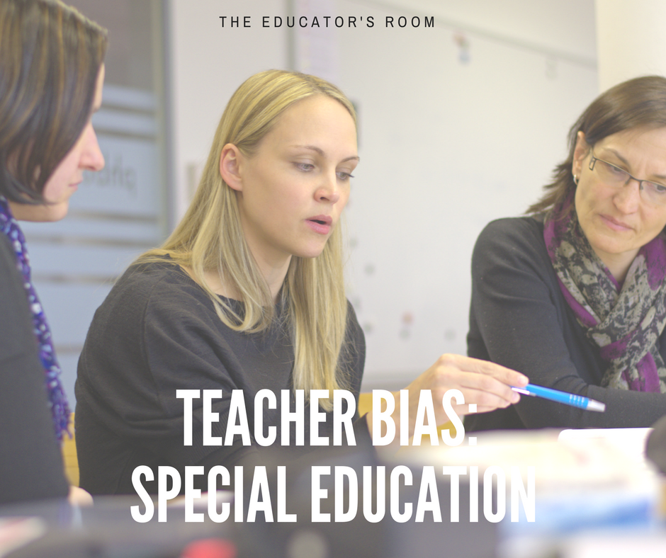 It's Time to Address Teacher Bias Against Special Education Students