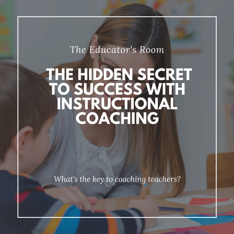 The Hidden Secret To Success With Instructional Coaching The